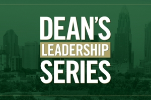 4 Takeaways from the Inaugural Dean's Leadership Series