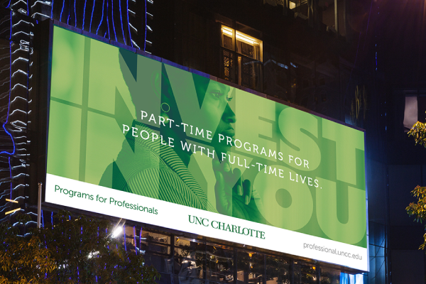 Invest in You billboard from Programs for Professionals campaign at UNC Charlotte